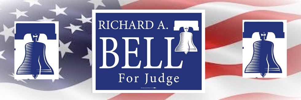 Richard A. Bell for Judge